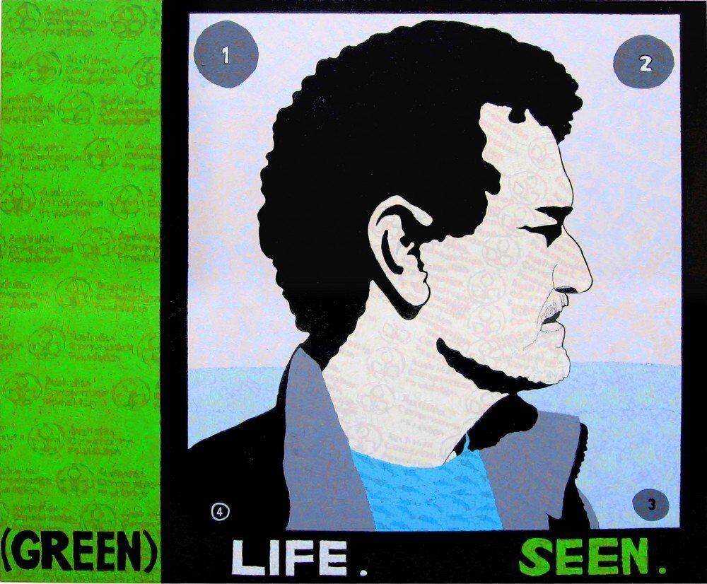 (Green) Life. Seen.